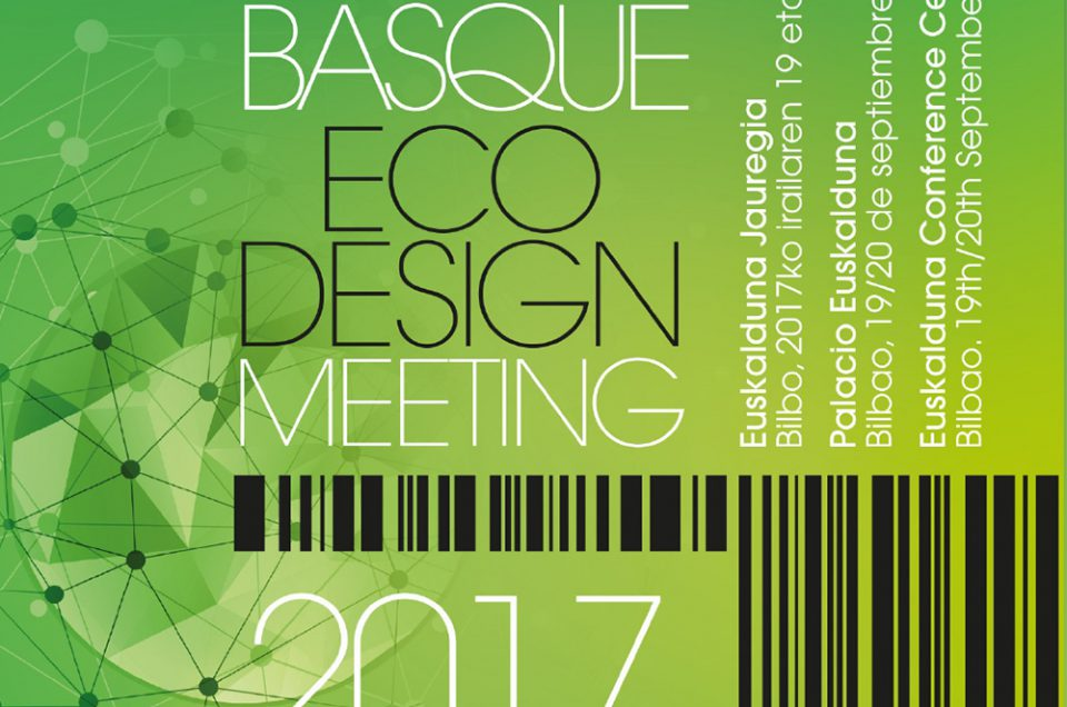 Work gets underway on the Basque Ecodesign Meeting 2017, to be held in Bilbao on 19 & 20 September